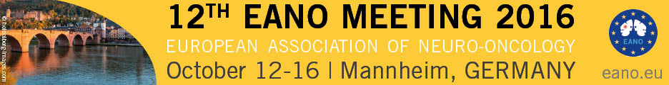 12th Meeting of the European Association of Neuro-Oncology (EANO)